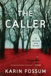 The Caller - Karin Fossum, K.E. Semmel