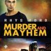 Murder and Mayhem - Rhys Ford, Greg Tremblay