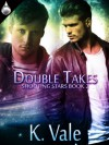 Double Takes (Shooting Stars) - K. Vale