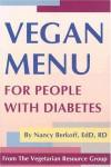 Vegan Menu for People with Diabetes - Nancy Berkoff