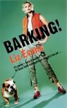 Barking! - Liz Evans