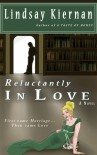 Reluctantly In Love - Lindsay Kiernan