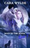 Night of the She-Wolf  - Cara Wylde