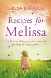Recipes For Melissa - Teresa O'Driscoll