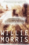 North Toward Home - Willie Morris