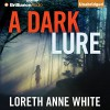 A Dark Lure - Loreth Anne White, Emily Sutton-Smith