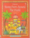 Stories from Around the World (Mini Classics) - Heather Amery
