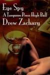 Eye Spy - Drew Zachary