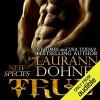 True - Laurann Dohner