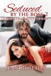 Seduced by the Boss 2: Spanking Miss Jones - Jenn Roseton