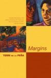 Margins - Terri De La Pena