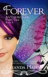 Forever: An Unfortunate Fairy Tale - Chanda Hahn