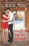 Tangled Up in Tinsel: A Sunshine Creek Vineyard Novel (Sunshine Creek Vinyard) - Candis Terry