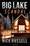 By Nick Russell Big Lake Scandal (Volume 5) [Paperback] - Nick Russell