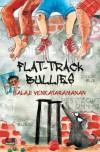 flat track bullies - Balaji Venkataramanan
