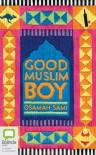 Good Muslim Boy - Osamah Sami, Osamah Sami