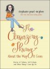 The Amazing Thing About the Way It Goes: Stories of Tidiness, Self-Esteem and Other Things I Gave Up On - Stephanie Pearl-McPhee