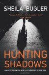 Hunting Shadows - Sheila Bugler