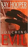 Touching Evil (Bishop/Special Crimes Unit Series #4) -