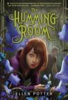The Humming Room - Ellen Potter