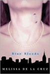 Blue Bloods (Blue Bloods Series #1) -