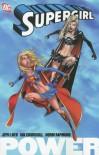 Supergirl, Vol. 1: Power - Jeph Loeb, Ian Churchill, Norm Rapmund