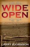 Wide Open - Larry Bjornson