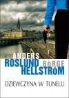 Dziewczyna w tunelu - Anders Roslund, Börge Hellström