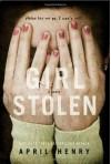 Girl, Stolen (Christy Ottaviano Books) - April Henry