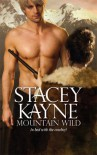 Mountain Wild - Stacey Kayne