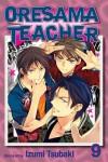 Oresama Teacher, Vol. 9 - Izumi Tsubaki