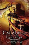 Excalibur: The Legend of King Arthur - Tony Lee, Sam Hart