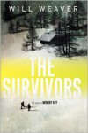 The Survivors - Will Weaver