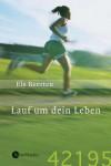 Lauf Um Dein Leben - Els Beerten