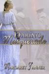 Daring Masquerade - Margaret Tanner