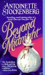 Beyond Midnight - Antoinette Stockenberg