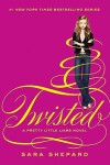 Twisted (Pretty Little Liars, #9) - Sara Shepard