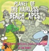 Planet of the Hairless Beach Apes: The Eleventh Sherman's Lagoon Collection - Jim Toomey