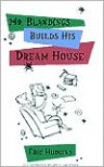 Mr. Blandings Builds His Dream House - Eric Hodgins