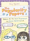 The Popularity Papers: Research for the Social Improvement and General Betterment of Lydia Goldblatt & Julie Graham-Chang - Amy Ignatow
