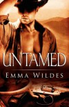 Untamed: Riding West & Lawless - Emma Wildes