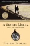 A Severe Mercy - Sheldon Vanauken, C.S. Lewis