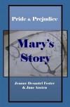 Pride & Prejudice: Mary's Story - Jeanne Desautel Foster