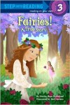 Fairies! A True Story - Shirley Raye Redmond, Red Hansen