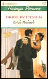 Bride By Design  (Contract Brides) (Harlequin Romance, No. 3720) - Leigh Michaels