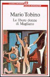 Le libere donne di Magliano - Mario Tobino
