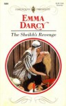 The Sheikh's Revenge (Harlequin Presents, #1604) - Emma Darcy
