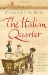 The Italian Quarter - Domenica De Rosa
