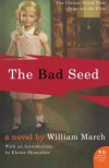The Bad Seed (P.S.) - William March