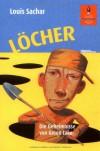 Löcher -  Die Geheimnisse von Green Lake - Louis Sachar, Birgitt Kollmann